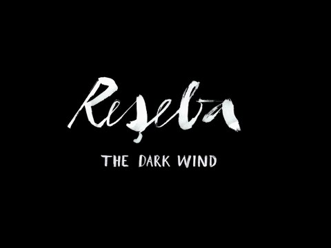 RESEBA - THE DARK WIND Official Trailer