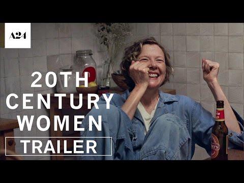 20th Century Women | Official Trailer HD | A24