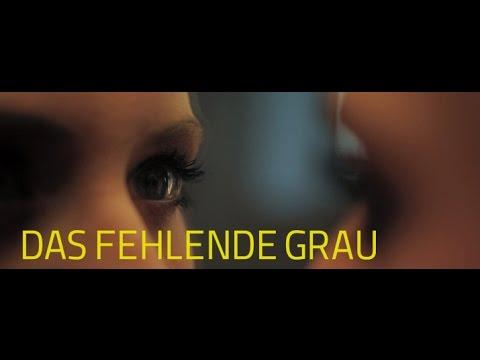 DAS FEHLENDE GRAU - Offizieller Trailer