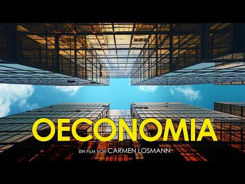 """Kinotrailer """"Oeconomia"""" - Kinostart: 15. Oktober 2020"""