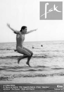 hr Name ist Sabine - Elle s'appelle Sabine  (Foto) * Seaview * Jerichow * Die Klasse * Waltz with Bashir