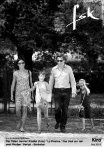 Der Vater meiner Kinder (Foto)  * La Pi velina * Das Lied von den zwei  Pferden * H erbst -  Sonbahar