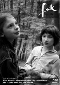 Yuki & Nina(Foto)* Schlafkrankheit * Life in a day * Brownian Move-ment * 9 Leben * Benda Bilili * Unter Kontrolle