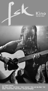 Mali Blues (Foto) * Auf Einmal * Hedis Hochzeit * Alice und das Meer * Der Schatz * And-Ek Ghes * Saint Amour – Drei gute Jahrgänge