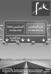 Der Weg nach Mekka - Die Reise des Muhammad Asad (Foto) * El bano del papa Wonderfuul Town * Der Pfad des Kriegers * Max Bill - Das absolute Augenmass
