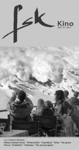 Höhere Gewalt (Foto) * Winterschlaf * Traumland * Talea * The greenPrince * Exhibition * Timbuktu * The second game
