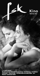 Die Sehnsucht der Schwestern Gusmão (Cover) · Una Primavera · The Kindnessof Strangers · Living the light – Die Bilderwelten des Robby Müller · Jam ·Madame · Gundermann Revier