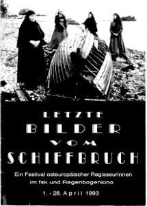 Sonderheft Letzte Bilder vom Schiffbruch-Festival osteuropäischer Regisseurinnen