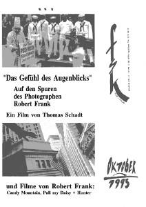 Thomas Schadt über + drei Filme von Robert Frank·Hommage Alfred Edel·5xGodard